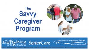 Savvy Caregiver Workshop (Feb-Mar 2019) @ SeniorCare Inc. | Ipswich | Massachusetts | United States